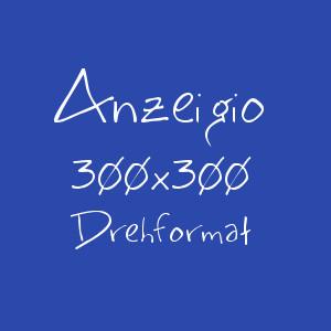 Anzeigio Drehformat 300x300