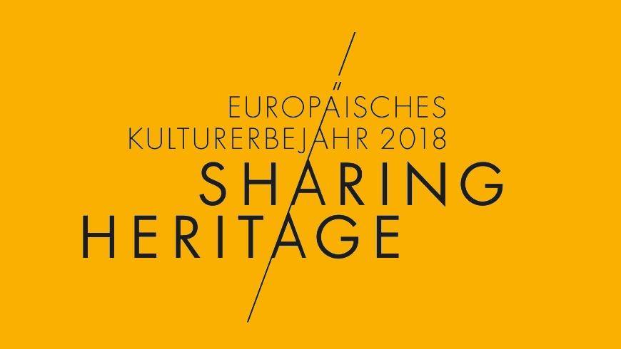 Europäisches Kulturerbejahr (ECHY) 2018