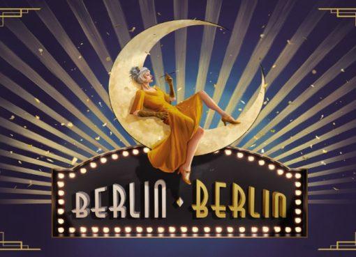 Berlin Berlin - Die große Show